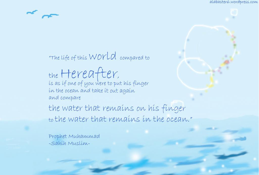 Islamic Wallpaper: World vs Hereafter